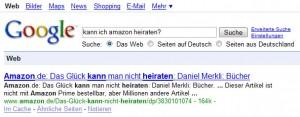 Googles Antwort auf die Frage: Kann ich Amazon heiraten?